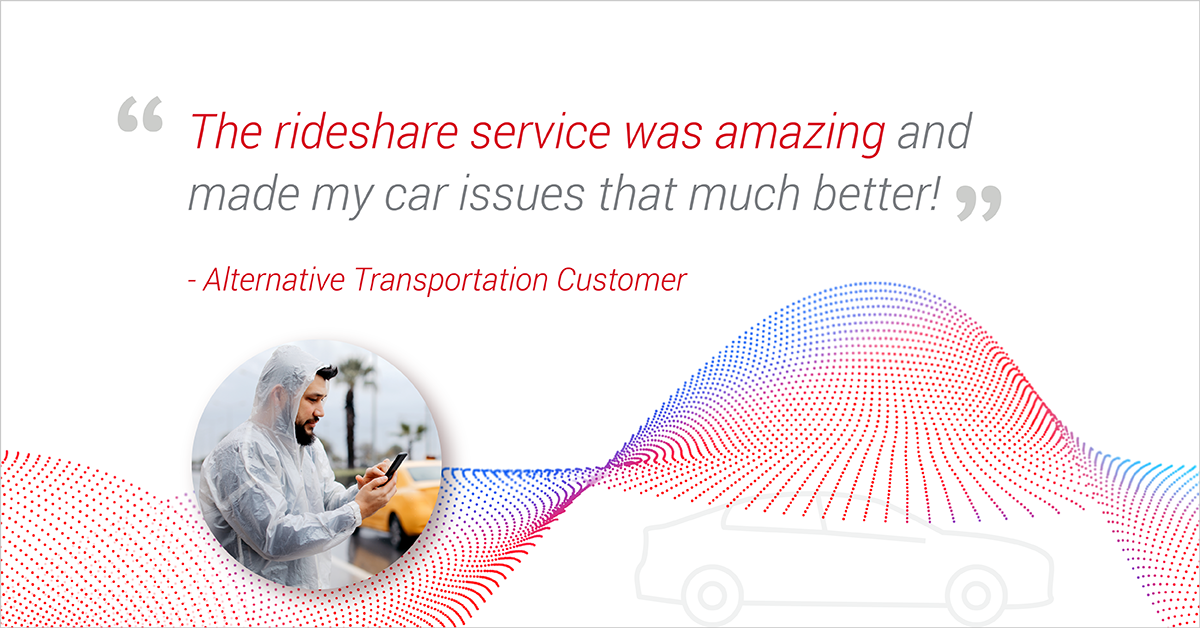 Customer says Agero's Alternative Transportation with Lyft was amazing